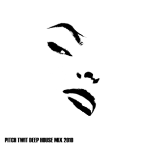 Pitch Twit: Deep House Mix