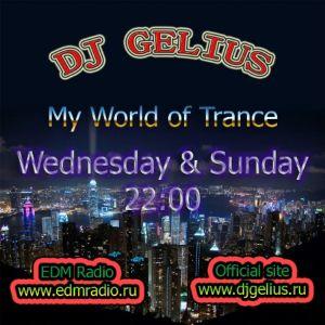 DJ GELIUS - My World of Trance #279 (19.03.2014) MWOT 279
