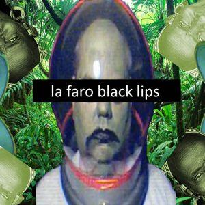 la faro black lips mix 1-6-12