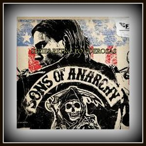 SERIES RETRO PONDEROSAS - Sons of Anarchy - 18/05/2017