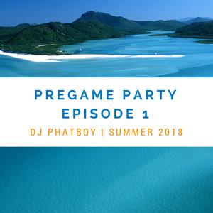 Pregame Party Episode 1