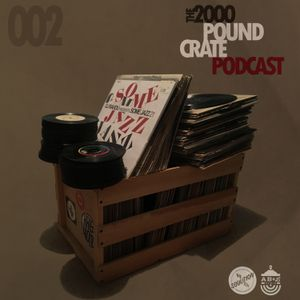 DJRahdu – The 2000 LB Crate Podcast 002