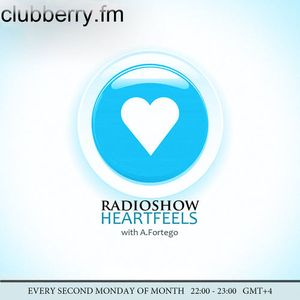 A.Fortego - Heartfeels Radioshow # 20 (Willy Real Guest Mix)