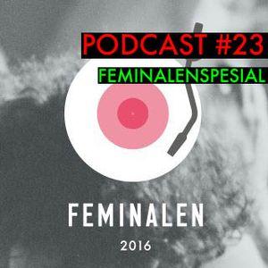 Podcast #23 Feminalen Spesial