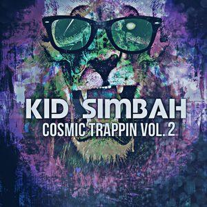 Kid Simbah - Cosmic Trappin Volume 2