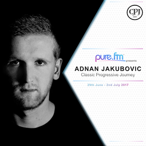 Adnan Jakubovic - Classic Progressive Journey 001 (June 29 - July 02 2017) on Pure.FM