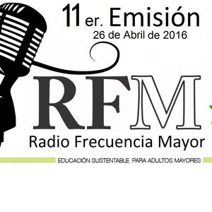 Radio Frecuencia Mayor Episodio 11