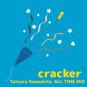 cracker(山下達郎 ALL TIME MIX)