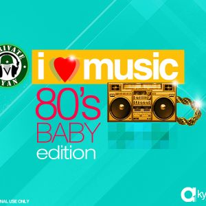 Private Ryan Presents I Love Music (80s Baby Edition)