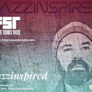 Jazzinspired Special Guest Mix on FSR April 2021