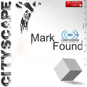 Mark Found - Cityscape 07 - Radio Show Tempo Radio - September 10th 2014