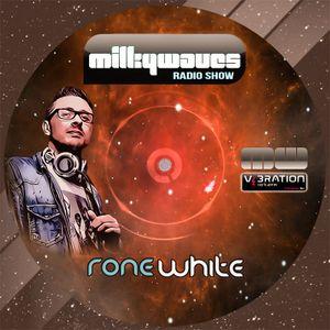 Milkywaves - EP84 - Rone WHite