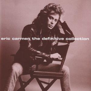 Eric Carmen – The Definitive Collection  1997
