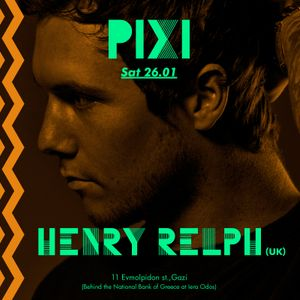 26.01.13~ Henry Relph (UK) @ PIXI part.1
