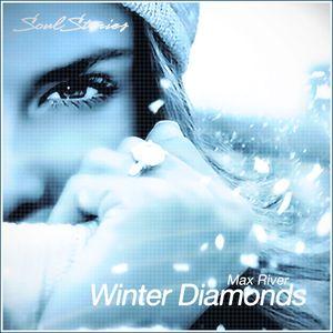 Max River - Winter Diamonds