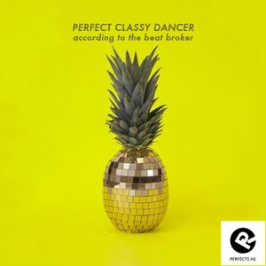 Perfect Classy Dancer (according to the beatbroker)
