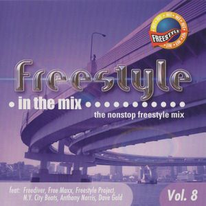 Freestyle In The Mix Vol. 8