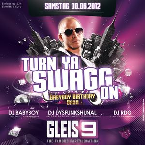 DJ Dysfunkshunal & Bringhim live at Turn Ya Swagg On (Club Gleis9, Bremen Germany - June 30th 2012)