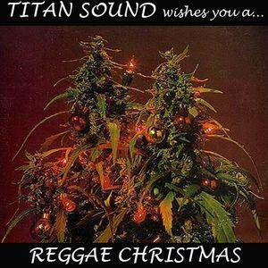 TITAN SOUND - REGGAE CHRISTMAS