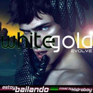 Estoy Bailando - White Gold: EVOLVE