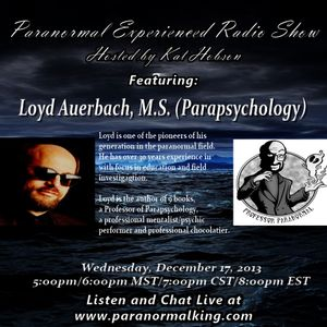 Paranormal Experienced with Kat Hobson with Guest Loyd Auerbach 12.17.14