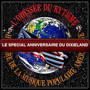 Le spécial Anniversaire du 1er enregistrement Dixieland
