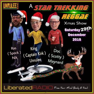 Unrulee Records / Rockers..Monthly Session..Liberated Radio.29th Dec. 2018.