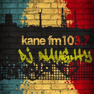 DJ NAUGHTY'S NIGHT SHIFT - KANE FM 7.7.12
