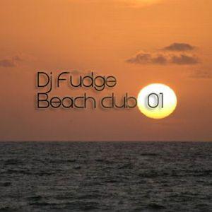 "Dj Fudge "" beach club #01"""