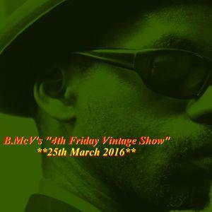 "25/3/16  *B.McV's*  ""4th Friday Vintage Show"""