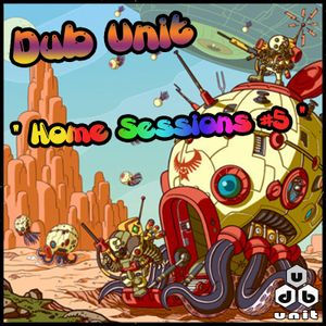 Dub Unit Home Sessions #5 (FREE DOWNLOAD)