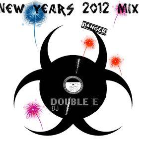 DJ Double E - New Years MIX 2012