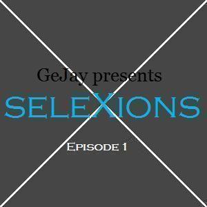 seleXions Episode 1