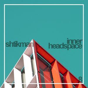 Shtikman - Inner Headspace #8