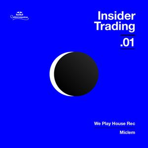 Red Bull Elektropedia - Insider Trading 01 - We Play House Recordings by Miclem