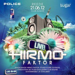 Hirmo Faktor LIVE at SUGAR 21-06-2013 - special guest: Kert Klaus
