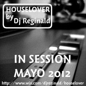 Dj Reginald - Session Mayo 2012