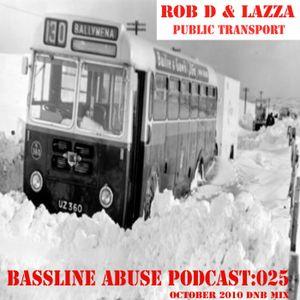 Episode 25: Rob D & Lazza : Public Transport oct 2010