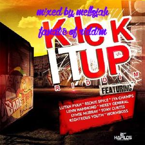 Kick It Up Riddim (bare fruits 2016) Mixed By MELLOJAH FANATIC OF RIDDIM