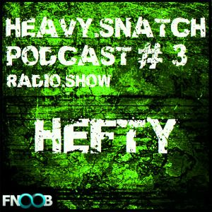 Heavy Snatch Podcast #3 - Hefty