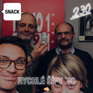 SNACK 230 - RYCHLE SIPY 80