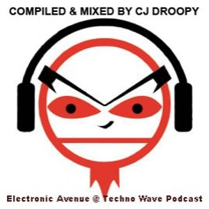 Electronic Avenue @ Techno Wave (Episode 036) Official podcast of Сj Droopy