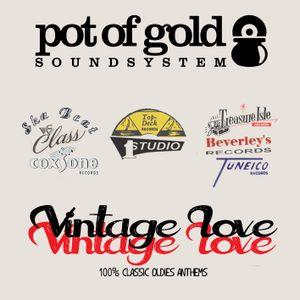 "POT OF GOLD SOUNDSYSTEM ""VINTAGE LOVE"""