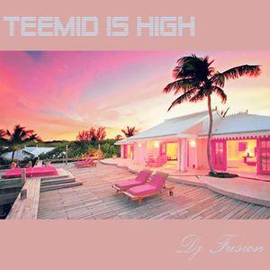 TEEMID IS HIGH