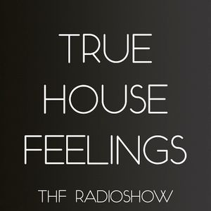 True House Feelings Radioshow 3 By Walter Vooys