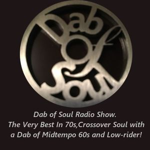 Dab of Soul Radio Show 12th December 2016. The Very Best In 60's, 70s & Crossover Soul!
