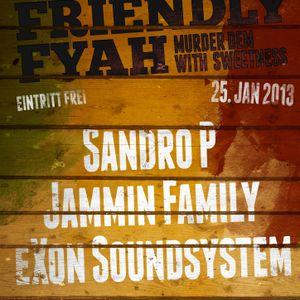 Exon Sound - Friendly Fyah Promomix (25.01.2013)
