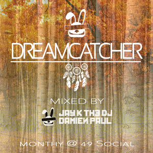 DreamCatcher -  Jay K the DJ and Damien Paul
