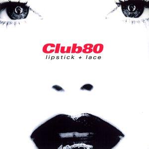 DJWEASL - Club 80: Lipstick + Lace