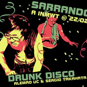 Drunk Disco sarrando a INMWT